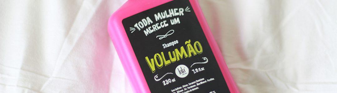 Shampoo Volumão – Lola Cosmetics